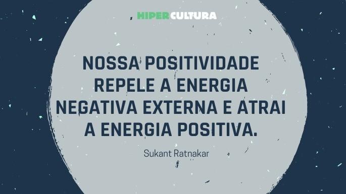 hipercultura-pensamento-positivo-frases-04